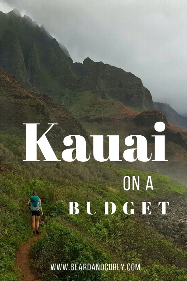 Adventures in Kauai on a Budget. This guide is about tips and ways to visit Kauai on a shoe string budget. We discuss cheap food, camping and hiking! #budget #kauai #hawaii By: Beard and Curly (@beardandcurly)