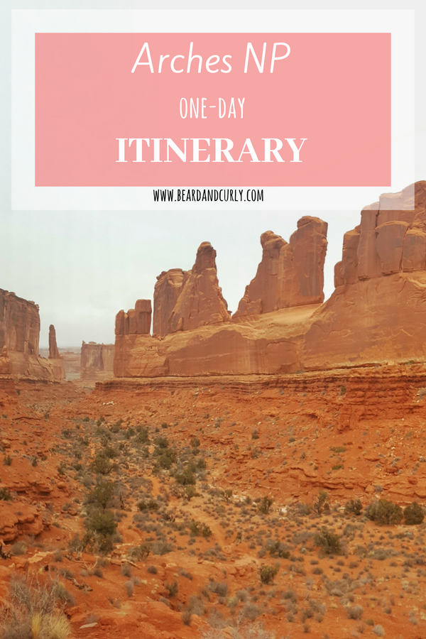Arches One-Day Itinerary, Utah, Hiking, Arch, Desert #utah #arches #hiking www.beardandcurly.com