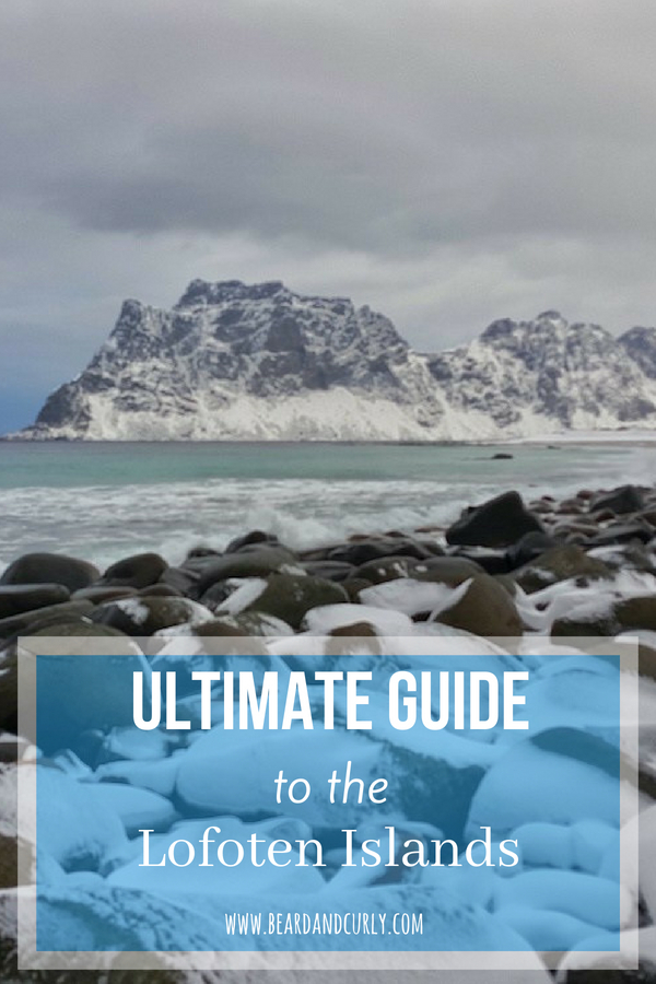 Ultimate Guide to the Lofoten Islands, Norway, Lofoten, Beach, Winter, Hiking, Northern Lights #norway #lofoten #beach #travel #holiday #europe www.beardandcurly.com
