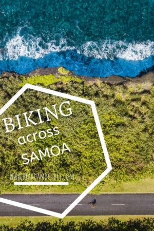 Biking Across Samoa, Savaii, Cycling, Falealupo, Manasa, Lava Fields, Coastal Cycling, Cycling Trips, One Week Itinerary