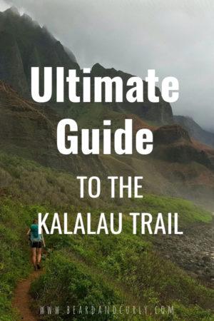 Ultimate Guide to the Kalalau Trail, Kauai, hawaii, hike, hiking, best hikes in hawaii, best hiking in kauai, island, islands, coastal hike