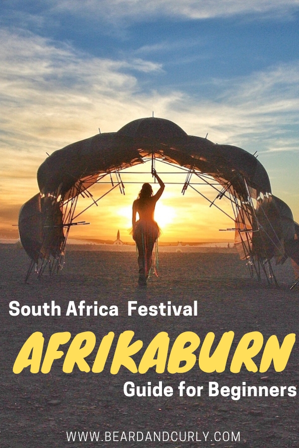 Are you curious about Afrikaburn festival? The Burning Man held in South Africa is LOTS of fun. Get dressed up, celebrate, dance, give, and sleep in a tent. This guide covers everything you need to know for beginners! #southafrica #festival #burningman By: Beard and Curly (@beardandcurly)